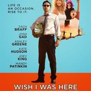 Wish I Was Here / Keşke Burada Olsam