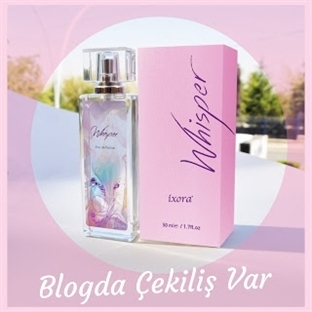 İxora ~ Whisper Parfümü Kazanmak İster Misin ? ? ?