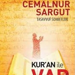 Cemalnur Sargut-Kur'an ile Var Olmak