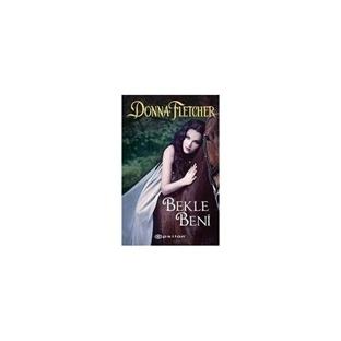 Donna Fletcher - Bekle Beni