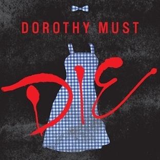 Dorothy Must Die; Oz'a yeni bakış açısı