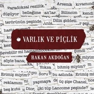 Hakan Akdoğan'dan Yeni Roman: Varlık ve Piçlik