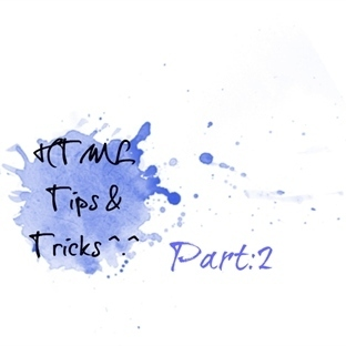 HTML Tips and Tricks Part:2 Blog