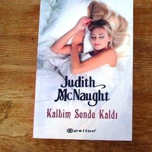Judith McNaught - Kalbim Sende Kaldı