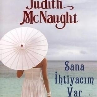 Judith McNaught - Sana İhtiyacım Var