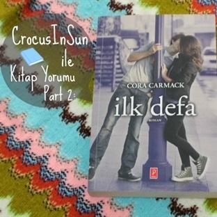 Kitap Yorumu - İlk Defa ~ Cora Carmack