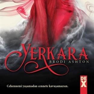 Kitap Yorumu: Yerkara - Brodi Ashton