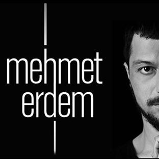 Mehmet Erdem Sevenleriyle Buluşuyor...