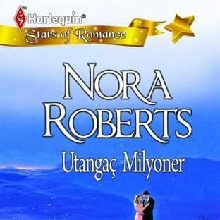 Nora Roberts - Utangaç Milyoner