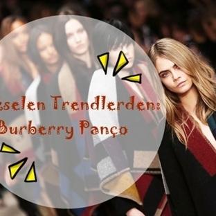 Yükselen Trendlerden: Burberry Panço
