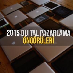 2015 Dijital Pazarlama Öngörüleri
