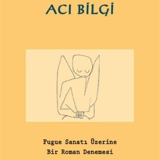 Bach'ın Füg Sanatının İzini Süren Roman Yeniden!