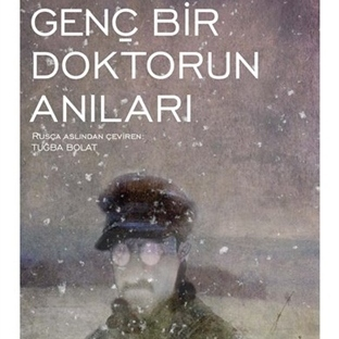 Bulgakov'dan Genç Bir Doktorun Anıları