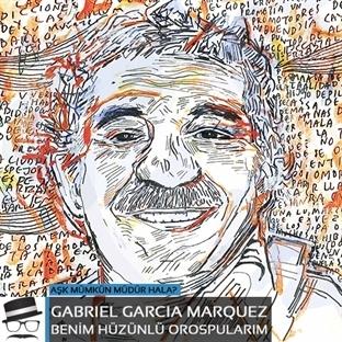 Gabriel Garcia Marquez – Benim Hüzünlü Orospularım