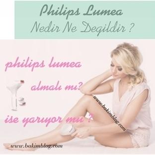 Philips Lumea Nedir Ne Değildir ?