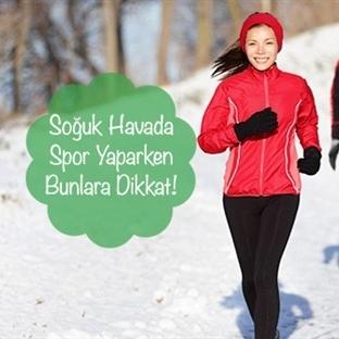 Soğuk Havada Spor Yaparken Bunlara Dikkat!