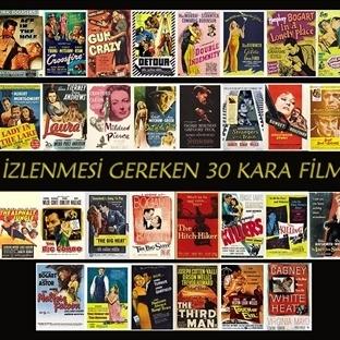 İzlenmesi Gereken 30 Kara Film