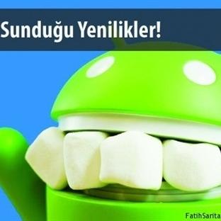 Android 6.0 Marshmallow Yenilikleri !