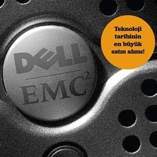 Dell EMC'yi satın aldı !