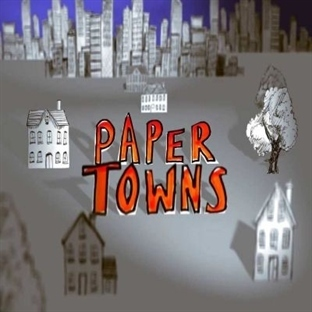 Kağıttan Kentler - Paper Towns