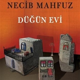 """Necib Mahfuz'un """"Düğün Evi"""" Yeniden Raflarda"""