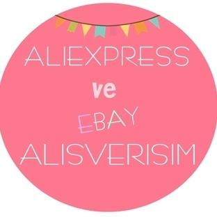 Aliexpress ve Ebay Alışverişim