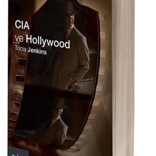CIA Sinema ve Televizyonu Nasıl Biçimlendiriyor?