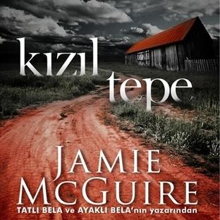 Kızıl Tepe - Jamie McGuire | Kitap Yorumu