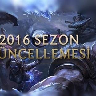 League of Legends 2016 Sezon Güncellemesi