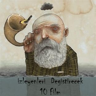 İzleyenleri Değiştirecek 10 Film...