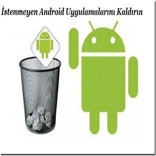 Android Cihazlarda Gereksiz Uygulamaları Kaldırmak