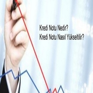 Banka Kredi Notu Puanı Nasıl Yükseltilir