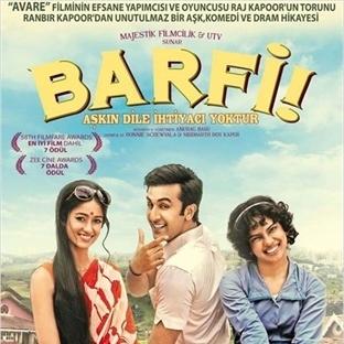 Film Önerisi: Barfi! Aşkın Dile İhtiyacı Yoktur