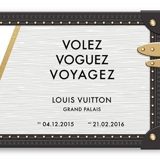 LOUIS VUITTON HİKAYESİ:  VOLEZ, VOGUEZ, VOYAGEZ -