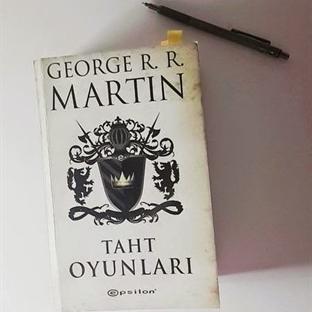 George R. R. Martin - Taht Oyunları (Yorum)