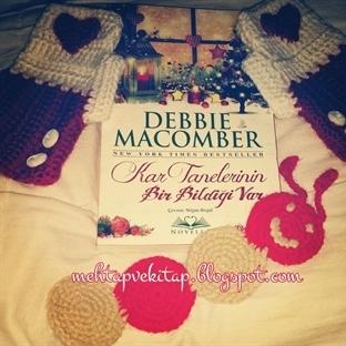 Kar Tanelerinin Bir Bildiği Var - Debbie Macomber