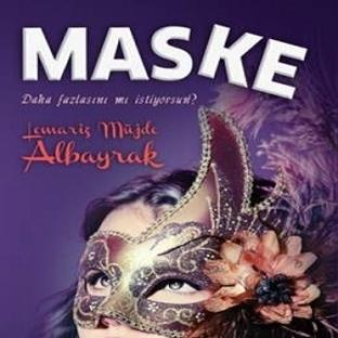 Kitap Yorumu: Maske - Lemariz Müjde Albayrak