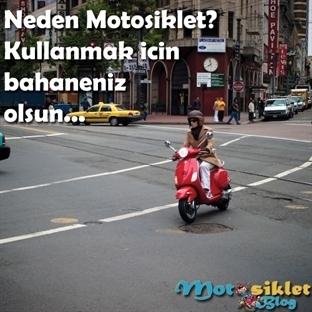 Neden Motosiklet Kullanmalı?