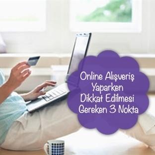 Online Alışveriş Yaparken Dikkat Edilmesi Gereken