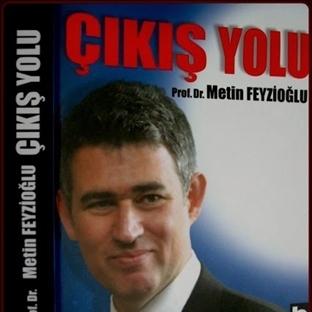 Prof.Dr. Metin Feyzioğlu: Çıkış Yolu