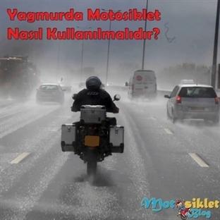 Yağmurda Motosiklet Nasıl Kullanılmalıdır?