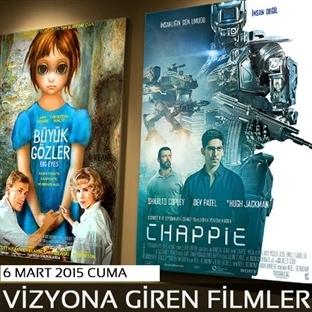 6 Mart 2015 Cuma Vizyona Giren Filmler
