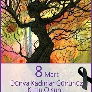 8 Mart Dünya Kadınlar Günümüz Kutlu Olsun