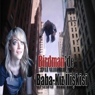 Birdman'da 'Baba-Kız İlişkisi' ve Son Kare