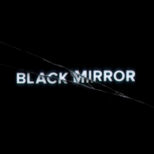 Black Mirror: Ürkütücü Gelecek