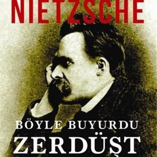 Böyle Buyurdu Zerdüşt - Friedrich Nietzsche