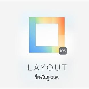 """İnstagram Yeni Uygulaması """"Layout""""u Tanıttı"""