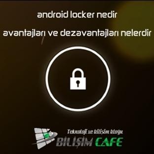 Android Locker Nedir?