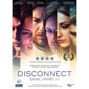 Disconnect – Sanal Hayatlar