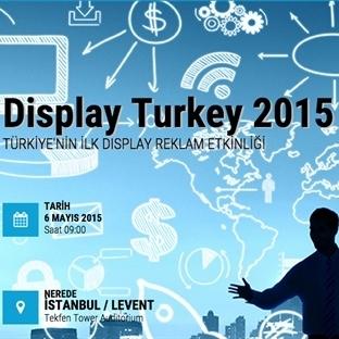 Display Turkey 2015 Etkinliği Kaçırmayın!.